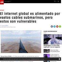 El internet global es alimentado por vastos cables submarinos, pero estos son vulnerables