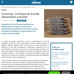PROCESS 17/04/20 Covid-19 : Le risque de fraude alimentaire s'accroit