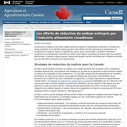 AGRICULTURE CANADA 18/03/13 Les efforts de réduction du sodium entrepris par l'industrie alimentaire canadienne