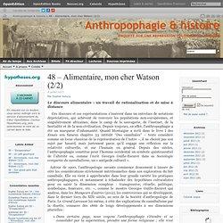 48 – Alimentaire, mon cher Watson (2/2)