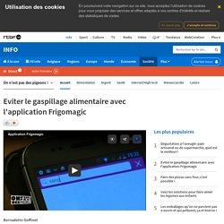 RTBF 08/02/16 Eviter le gaspillage alimentaire avec l'application Frigomagic