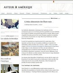 L'Atlas alimentaire des États-unis - Asteur Amérique