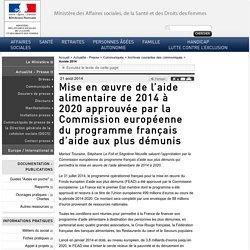 Mise en œuvre de l'aide alimentaire de 2014 à 2020 approuvée par la Commission européenne du programme français d'aide aux plus démunis