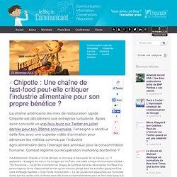Chipotle : Une chaîne de fast-food peut-elle critiquer l'industrie alimentaire pour son propre bénéfice
