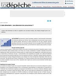 LA DEPECHE 12/08/10 L'aide alimentaire : une distorsion de concurrence ?Lorsque l'aide alimentaire se réduit, en sympathie avec