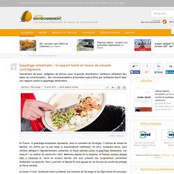 Gaspillage alimentaire : le rapport Garot en faveur de mesures contraignantes