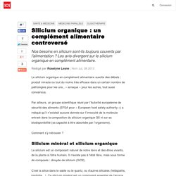 Silicium organique : un complément alimentaire controversé