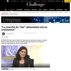 """""""Le marché du """"bio"""" alimentaire est en croissance""""- 25 février 2014 - Challenges.fr"""
