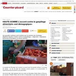 HAUTE-SOMME L'accord contre le gaspillage alimentaire «est démagogique» - Santerre