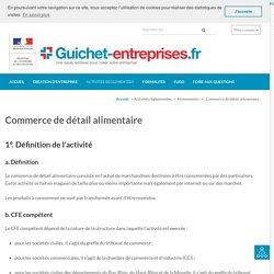 Commerce de détail alimentaire – Guichet-entreprises.fr