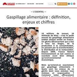 France Nature Environnement : Gaspillage alimentaire : définition, enjeux et chiffres