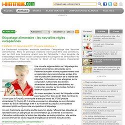 I DIETETIQUE 01/12/11 Etiquetage alimentaire : les nouvelles règles européennes