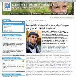 CERIN 21/04/15 Le modèle alimentaire français à 3 repas par jour existe-t-il toujours ?