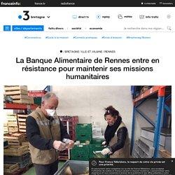 FRANCE 3 07/04/20 La Banque Alimentaire de Rennes entre en résistance pour maintenir ses missions humanitaires
