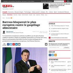 Barroso bloquerait le plan européen contre le gaspillage alimentaire