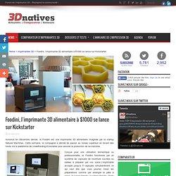 Foodini, l'imprimante 3D alimentaire à $1000 se lance sur Kickstarter