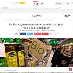 En France, le marché alimentaire bio est petit, mais il fait le maximum - L'Express Styles