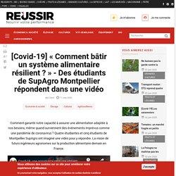 [Covid-19] « Comment bâtir un système alimentaire résilient ? » - Des étudiants de SupAgro Montpellier répondent dans une vidéo
