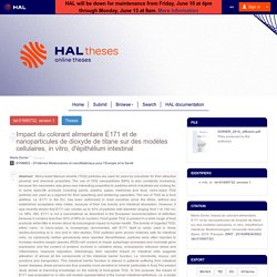 Impact du colorant alimentaire E171 et de nanoparticules de dioxyde de titane sur des modèles cellulaires, in vitro, d'épithélium intestinal