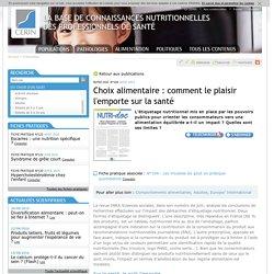 CERIN - AOUT 2013 - Choix alimentaire : comment le plaisir l'emporte sur la santé