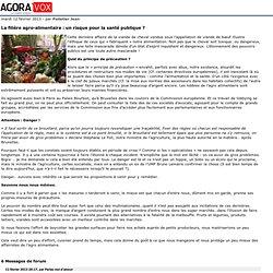 La filière agro-alimentaire: un risque pour la santé publique?