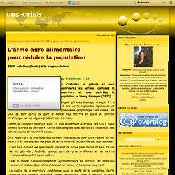 L'arme agro-alimentaire (OGM..) pour réduire la population