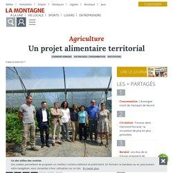 LA MONTAGNE 05/07/17 Agriculture - Un projet alimentaire territorial (Clermont Ferrand)