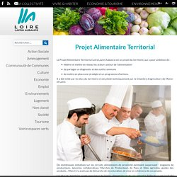 LOIRE LAYON AUBANCE - Projet Alimentaire Territorial.