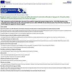 Extrait de rapport concernant une mission de l'Office alimentaire et vétérinaire effectuée en Espagne du 18 au 29 octobre 1999 dans le domaine de la production de viandes de volaille