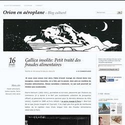Gallica insolite: Petit traité des fraudes alimentaires