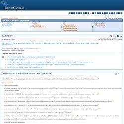 """RAPPORT sur le thème """"Éviter le gaspillage des denrées alimentaires: stratégies pour une chaîne alimentaire plus efficace dans l'Union européenne"""" - A7-0430/2011"""