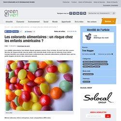 GREEN ET VERT 13/09/13 Les colorants alimentaires : un risque chez les enfants américains ?