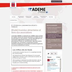 ADEME 04/02/16 [Etude] Invendus alimentaires et dons aux associations