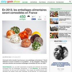 En 2013, les emballages alimentaires seront comestibles en France