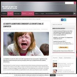 Les additifs alimentaires conduisent les enfants à mal se comporter