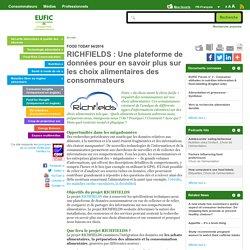 RICHFIELDS : Une plateforme de données pour en savoir plus sur les choix alimentaires des consommateurs