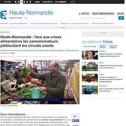FRANCE 3 HAUTE NORMANDIE 28/02/13 Haute-Normandie : face aux crises alimentaires les consommateurs plébiscitent les circuits cou