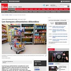 Les banques alimentaires débordées