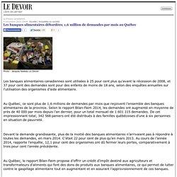 Les banques alimentaires débordées; 1,6 million de demandes par mois au Québec