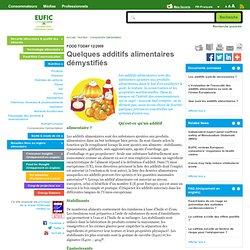 EUFIC - Quelques additifs alimentaires démystifiés