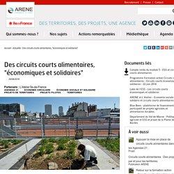 """ARENEIDF 24/06/16 Des circuits courts alimentaires, """"économiques et solidaires"""""""