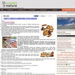Santé et additifs alimentaires (fin du dossier)