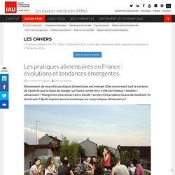 Les pratiques alimentaires en France : évolutions et tendances émergentes