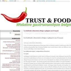 Les habitudes alimentaires Belges expliquées aux Français - TRUST & FOOD