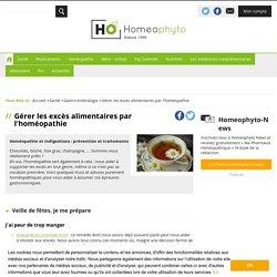 Gérer les excès alimentaires avec l'homéopathie - Homeophyto