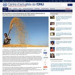 De nouvelles normes alimentaires de l'ONU limite le plomb dans la nourriture pour nourrissons et l'arsenic dans le riz