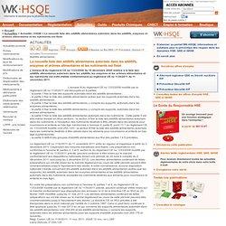 HSQE > La nouvelle liste des additifs alimentaires autorisés dans les additifs, enzymes et arômes alimentaires et les nutriments est fixée