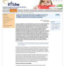 EFSA 26/02/08 Quelles sont les denrées alimentaires susceptibles de porter des allégations nutritionnelles et de santé? L'EFSA é