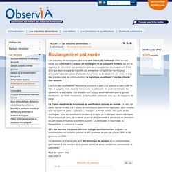 Boulangerie et patisserie / Les secteurs / Les industries alimentaires / Accueil - Observatoire des métiers des Industries Alimentaires