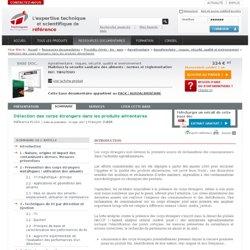TECHNIQUES INGENIEUR 10/09/07 Détection des corps étrangers dans les produits alimentaires